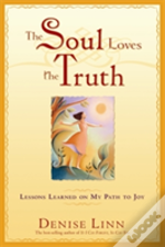 Soul Loves The Truth