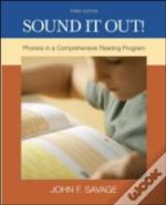Sound It Out! - Phonics In A Comprehensive Reading System