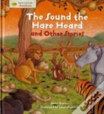 'Sound The Hare Heard' And Other Stories