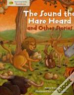 Sound The Hare Heard And Other Stories