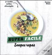 Soupes - Super Facile