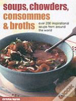 Soups, Chowders, Consommes And Broths