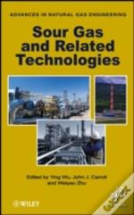 Sour Gas And Other Advances In Natural Gas Engineering