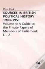 Sources In British Political History, 1900-51l-Z
