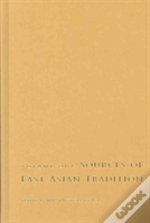 Sources Of East Asian Tradition