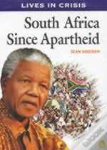 South Africa Since Apartheid