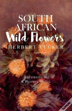 Wook.pt - South African Wild Flowers - Illustrated By A. Beatrice Hazell