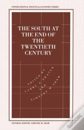 South At The End Of The Twentieth Century