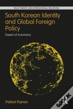 South Korean Identity And Global Foreign Policy