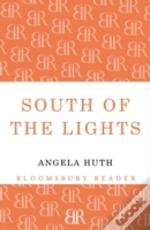 South Of The Lights