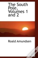South Pole, Volumes 1 And 2