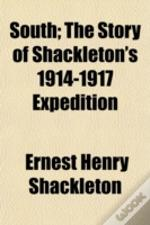 South; The Story Of Shackleton'S 1914-19