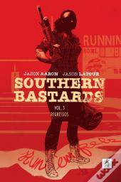 Southern Bastards - Vol. 3