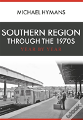 Southern Region Through The 1970s
