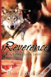Southwestern Shifters: Reverence