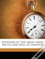 Souvenir Of The Great Naval Battle And Roll Of Honour