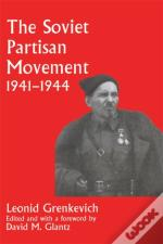 Soviet Partisan Movement, 1941-1944