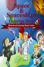 Space And Spaceships Coloring Book