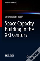 Space Capacity Building In The Xxi Century