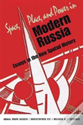 Space Place & Power In Modern Russia