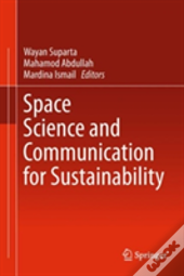 Space Science And Communication For Sustainability