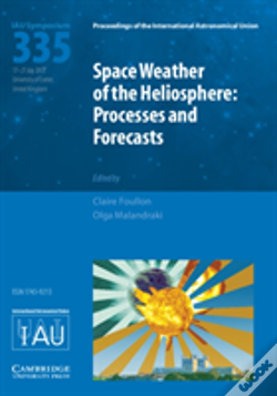 Wook.pt - Space Weather Of The Heliosphere (Iau S335)