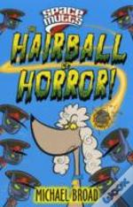 Spacemutts: The Hairball Of Horror!