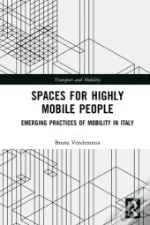 Spaces For Highly Mobile People