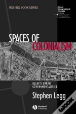 Spaces Of Colonialism