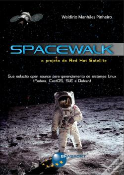 Wook.pt - Spacewalk: O Projeto Do Red Hat Satellite