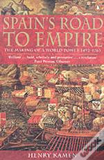 Spain'S Road To Empire