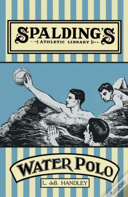 Wook.pt - Spalding'S Athletic Library - How To Play Water Polo