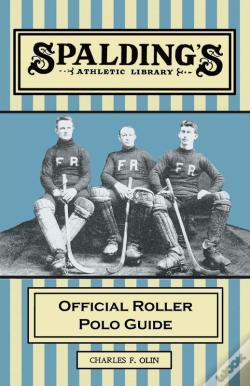 Wook.pt - Spalding'S Athletic Library - Official Roller Polo Guide