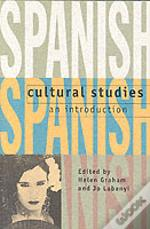Spanish Cultural Studies - An Introduction