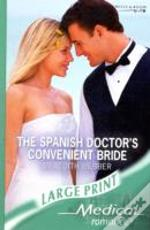 Spanish Doctors Convenient Bride