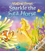 Sparkle The Sea Horse