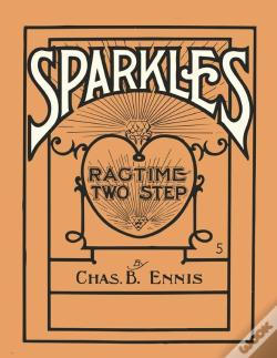 Wook.pt - Sparkles - A Ragtime Two Step - Sheet Music For Piano