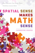 Spatial Sense Makes Math Sensecb