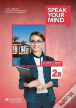 Speak Your Mind Level 2 Student'S Book B With Student'S App