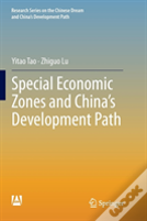 Special Economic Zones And China'S Development Path