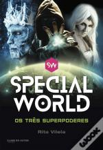 Special World - Os Três Superpoderes