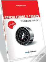 Speculations & Trends