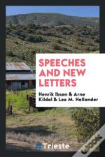 Speeches And New Letters