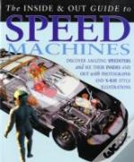 Speed Machines Inside And Out