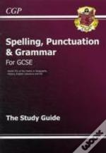 Spelling Punctuation Grammer Gcse Guide