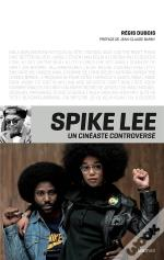Spike Lee, Un Cineaste Controverse