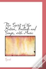 Spirit Of The Nation, Ballads And Songs, With Music
