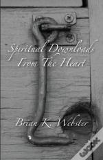 Spiritual Downloads From The Heart
