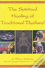 Spiritual Healing Of Traditional Thailand