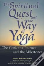 Spiritual Quest And The Way Of Yoga